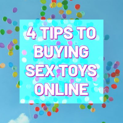 4 Tips To Buy Sex Toys Online